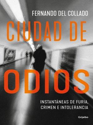 cover image of Ciudad de odios