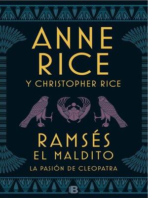 cover image of Ramsés El maldito. La pasión de Cleopatra