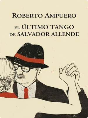 cover image of El Ultimo tango de Salvador Allende