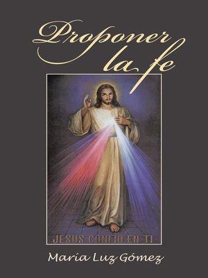 cover image of Proponer la fe