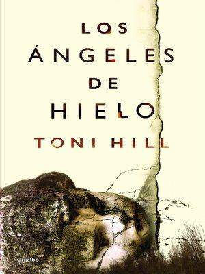 cover image of Los ángeles de hielo