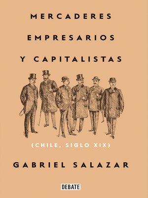 cover image of Mercaderes, empresarios y capitalistas (Relanzamiento 2018)