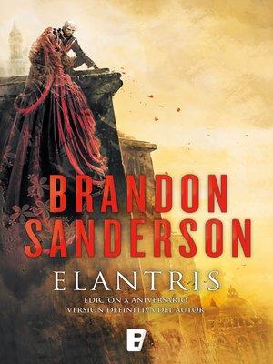 cover image of Elantris (edición décimo aniversario