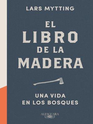 cover image of El libro de la madera