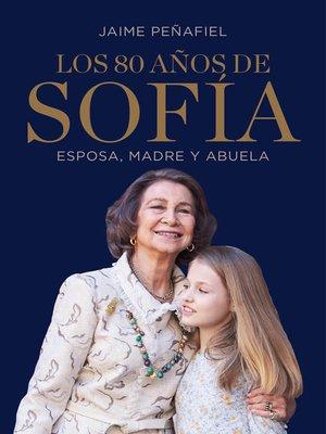 cover image of Los 80 años de Sofía