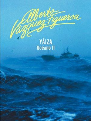 cover image of Yaiza (Océano 2)