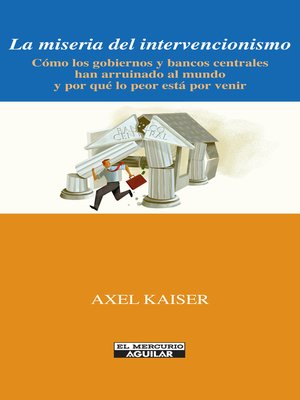 cover image of La miseria del intervencionismo