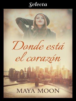 cover image of Donde está el corazón