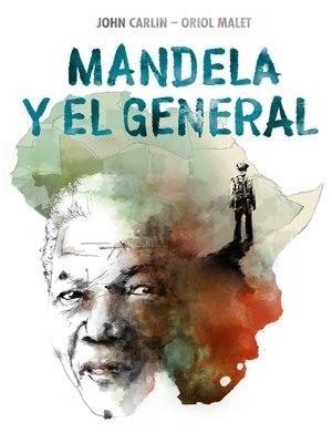 cover image of Mandela y el general