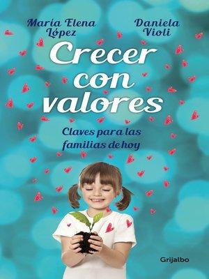 cover image of Crecer con valores