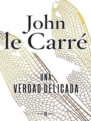 cover image of Una verdad delicada