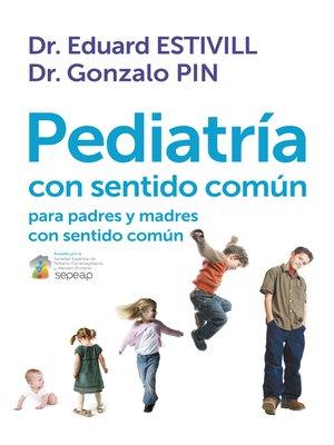 cover image of Pediatría con sentido común