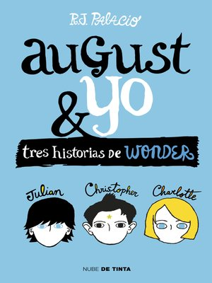 cover image of Wonder. August y yo