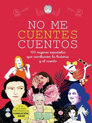 cover image of No me cuentes cuentos
