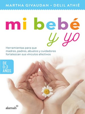 cover image of Mi bebé y yo