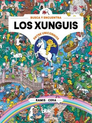 cover image of Los Xunguis entre unicornios