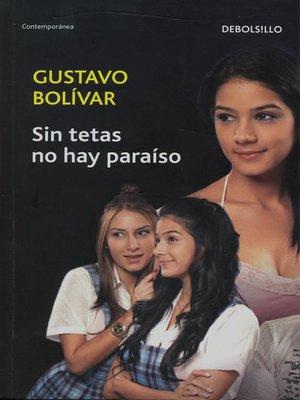 cover image of Sin tetas no hay paraiso