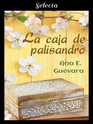cover image of La caja de palisandro