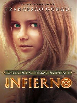cover image of Infierno (Canto de las tierras divididas 1)