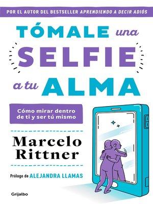 cover image of Tómale una selfie a tu alma