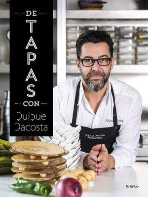 cover image of De tapas con Quique Dacosta