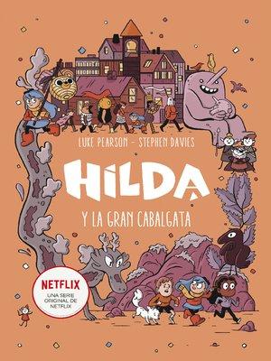 cover image of Hilda y la gran cabalgata (Hilda)