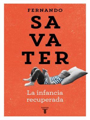 cover image of La infancia recuperada