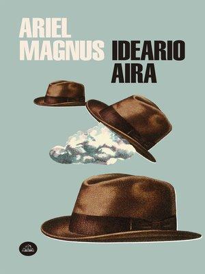cover image of Ideario Aira