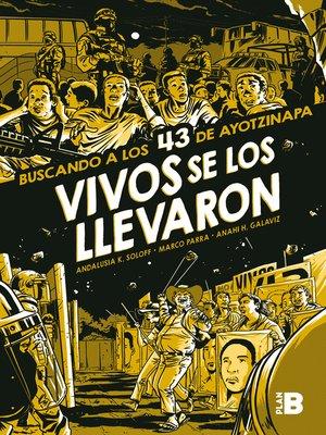 cover image of Vivos se los llevaron (Novela gráfica)