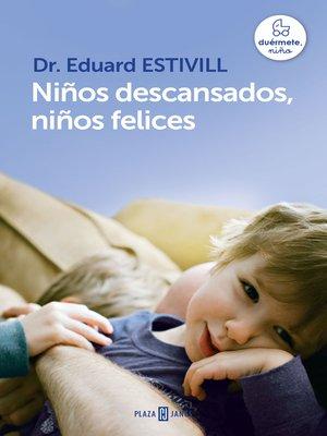 cover image of Niños descansados, niños felices