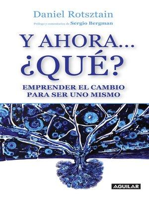 cover image of Y ahora... ¿Qué?