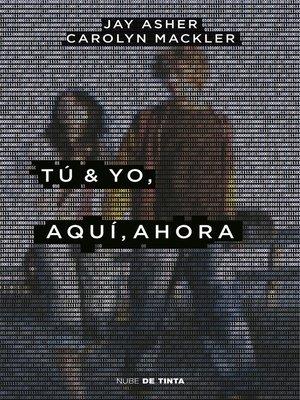 cover image of Tú & yo, aquí, ahora