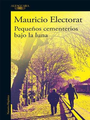 cover image of Pequeños cementerios bajo la luna