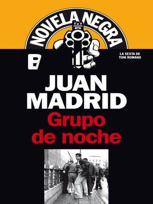 cover image of Grupo de noche (Serie de Toni Romano 6)