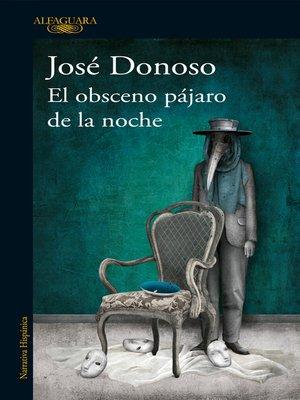 cover image of El obsceno pájaro de la noche