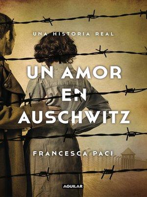 cover image of Un amor en Auschwitz