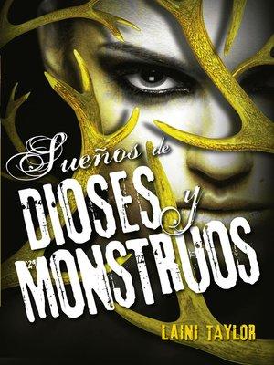 cover image of Sueños de dioses y monstruos (Hija de humo y hueso 3)