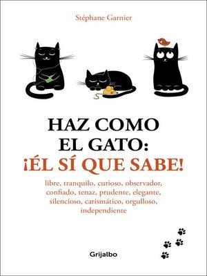 cover image of Haz como el gato