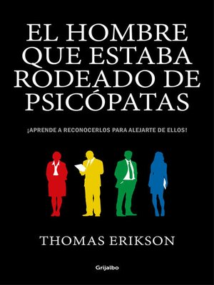 cover image of El hombre que estaba rodeado de psicópatas