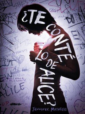 cover image of ¿Te conté lo de Alice?