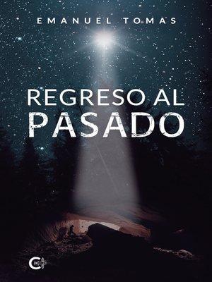 cover image of Regreso al pasado