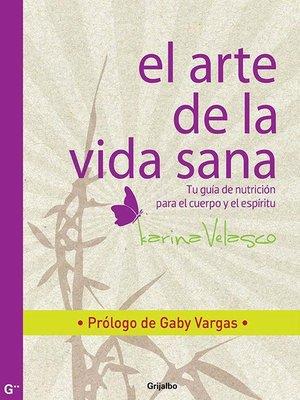 cover image of El arte de la vida sana
