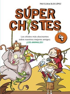 cover image of Los chistes más alucinantes sobre nuestros mejores amigos