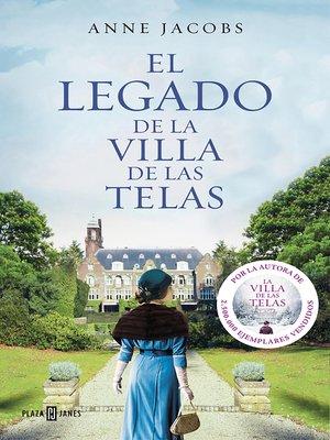 cover image of El legado de la villa de las telas
