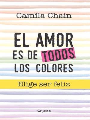 cover image of El amor es de todos los colores