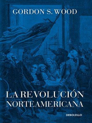 cover image of La revolución norteamericana
