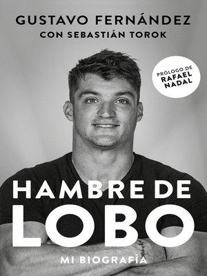 cover image of Hambre de Lobo. Mi biografía