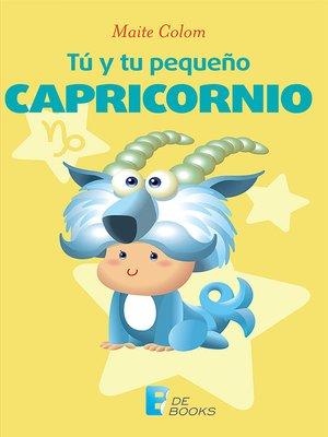 cover image of Tú y tu pequeño Capricornio