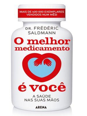 cover image of O melhor medicamento é você
