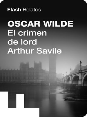 cover image of El crimen de lord Arthur Savile (Flash Relatos)